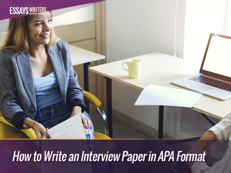 blog/how-to-write-an-interview-paper-in-apa-format.html