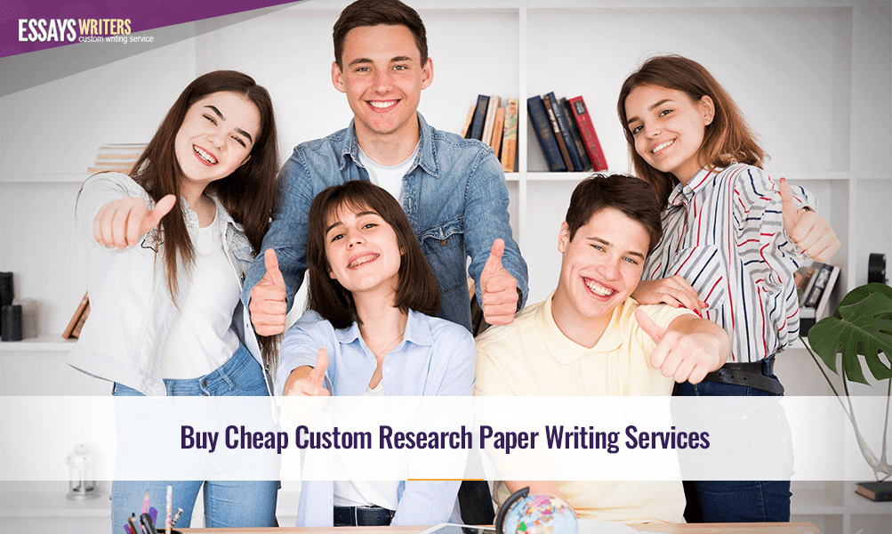 Buy Cheap Custom Research Paper Writing Services
