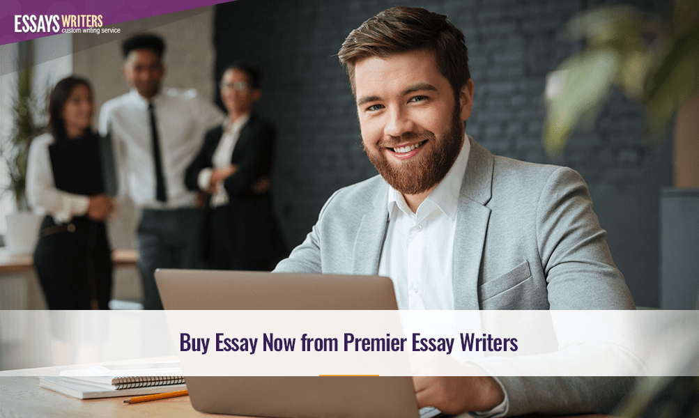 Buy Essay Now From Premier Essay Writers