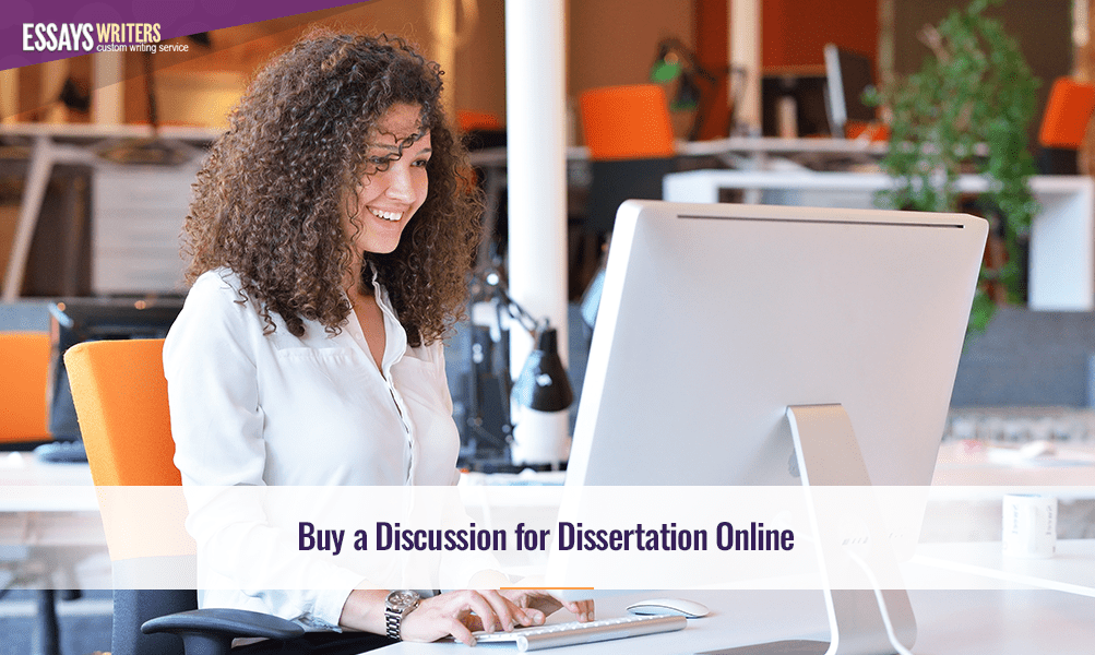 Buy a Discussion for Dissertation Online