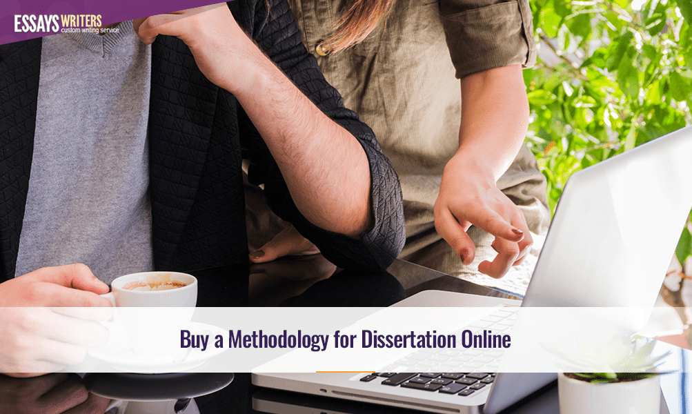 Buy a Methodology for Dissertation Online