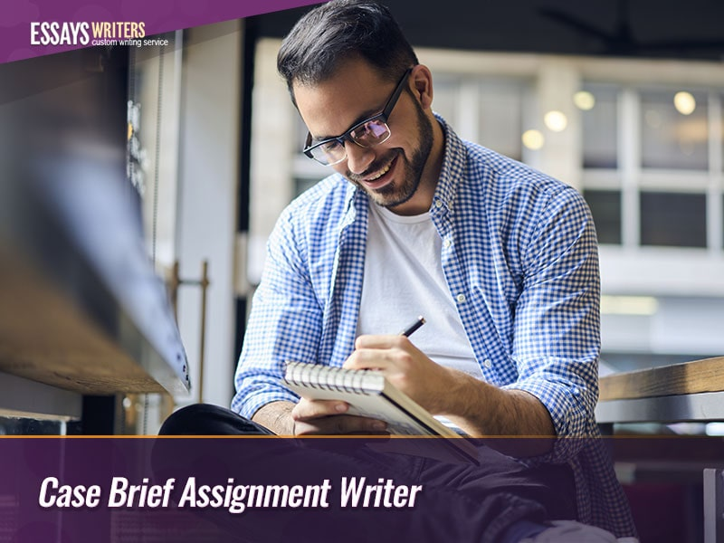 Case Brief Assignment Writer