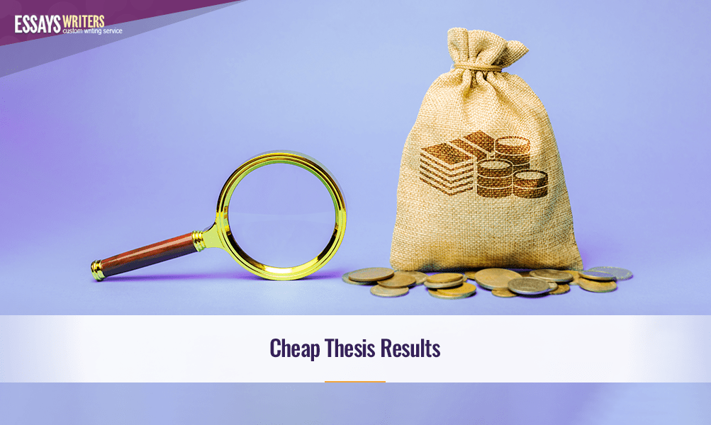 Cheap Thesis Results