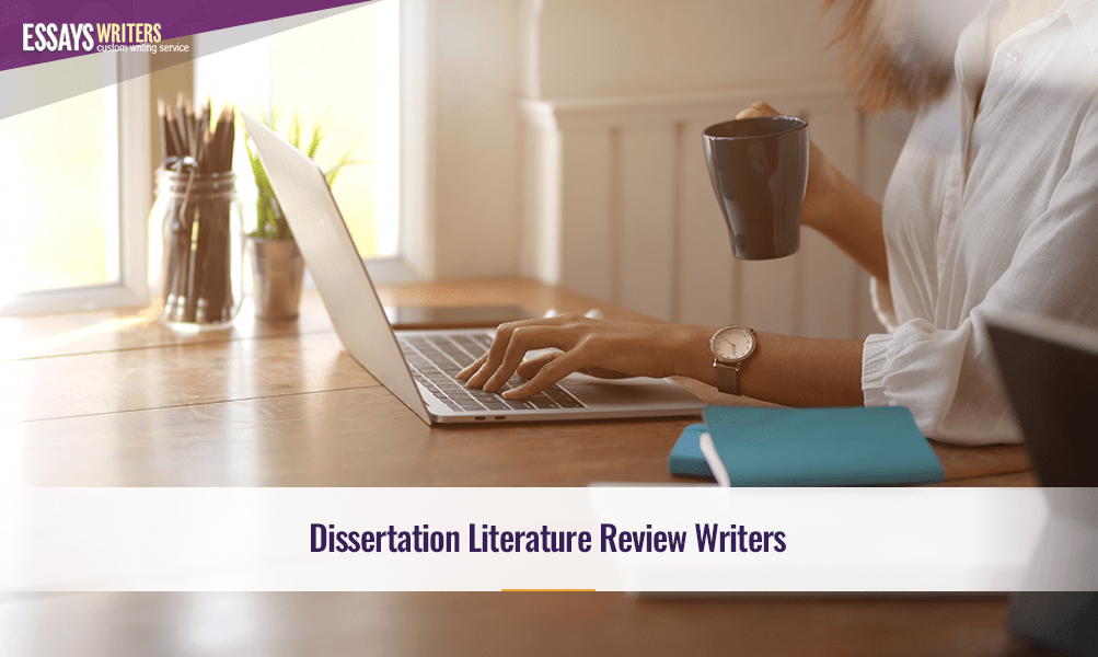 Dissertation Literature Review Writers
