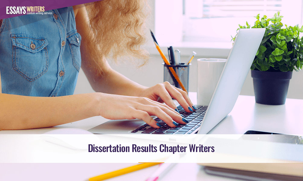 Dissertation Results Chapter Writers