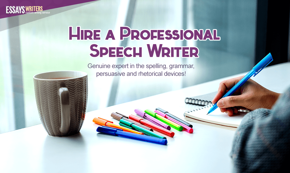 Hire a Professional Speech Writer