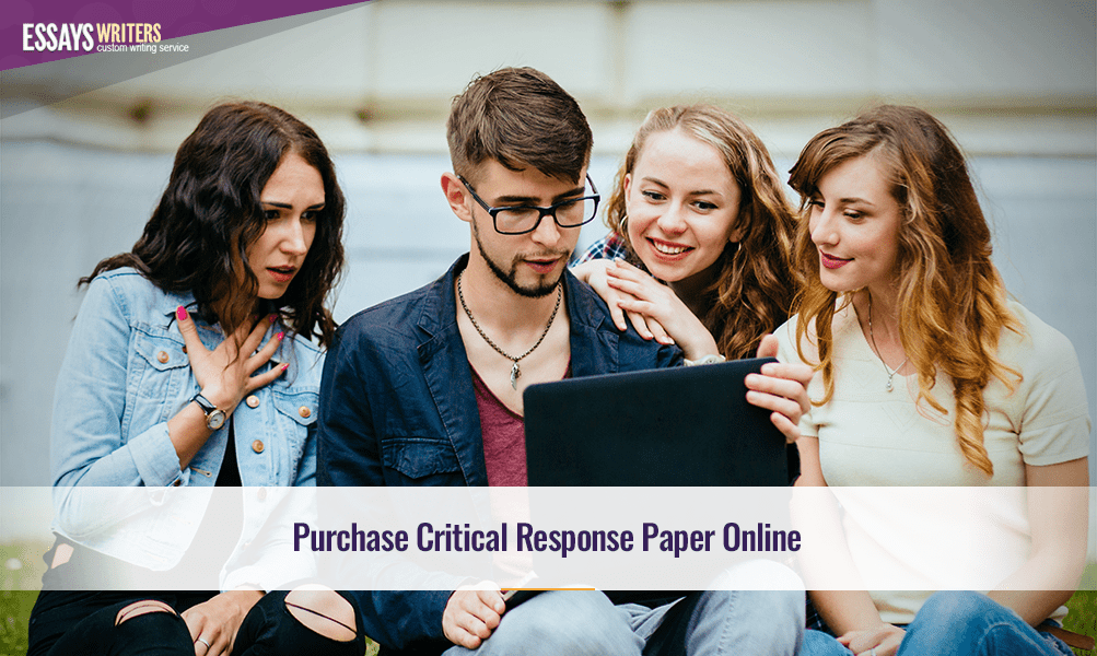 Purchase Critical Response Paper Online