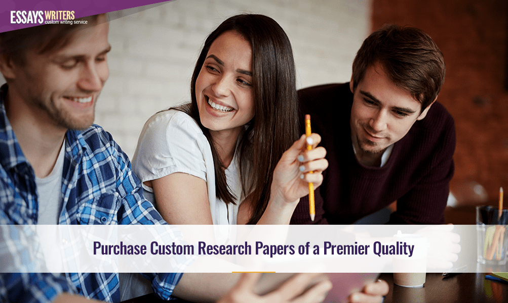 Purchase Custom Research Papers of a Premier Quality