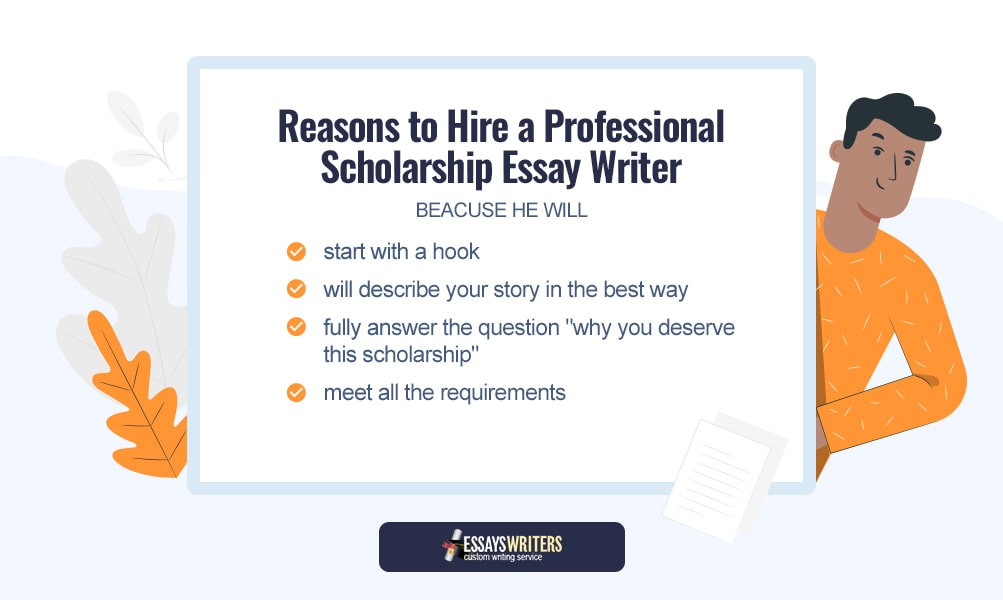 4 Reasons to Hire a Professional Scholarship Essay Writer