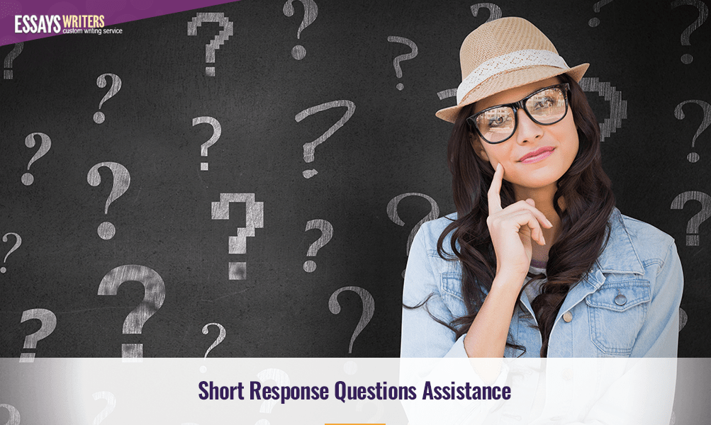 Short Response Questions Assistance