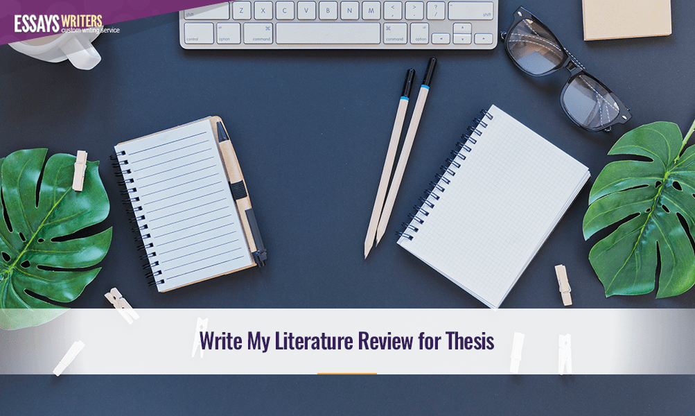 Write My Literature Review for Thesis