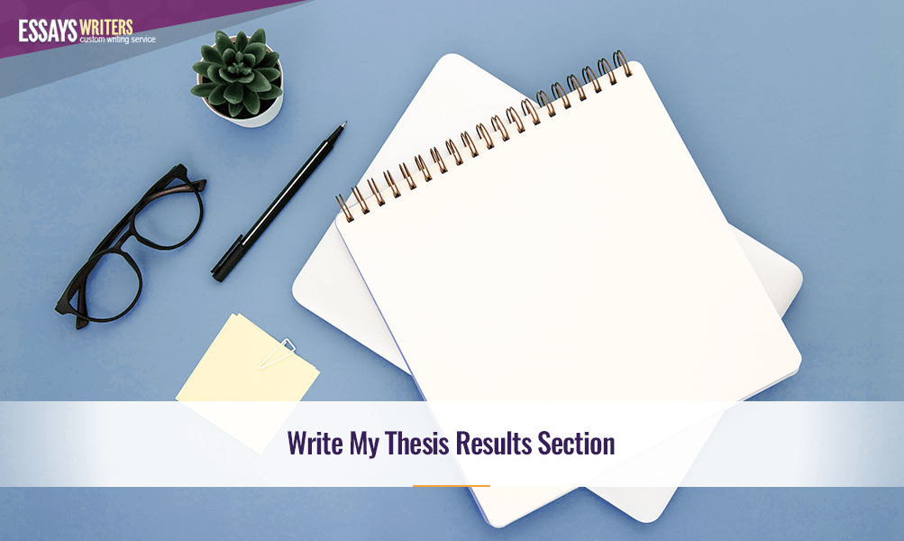 Write My Thesis Results Section